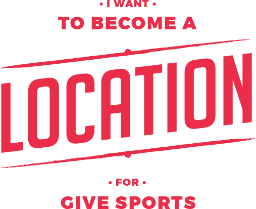 Become a location for Give Sports